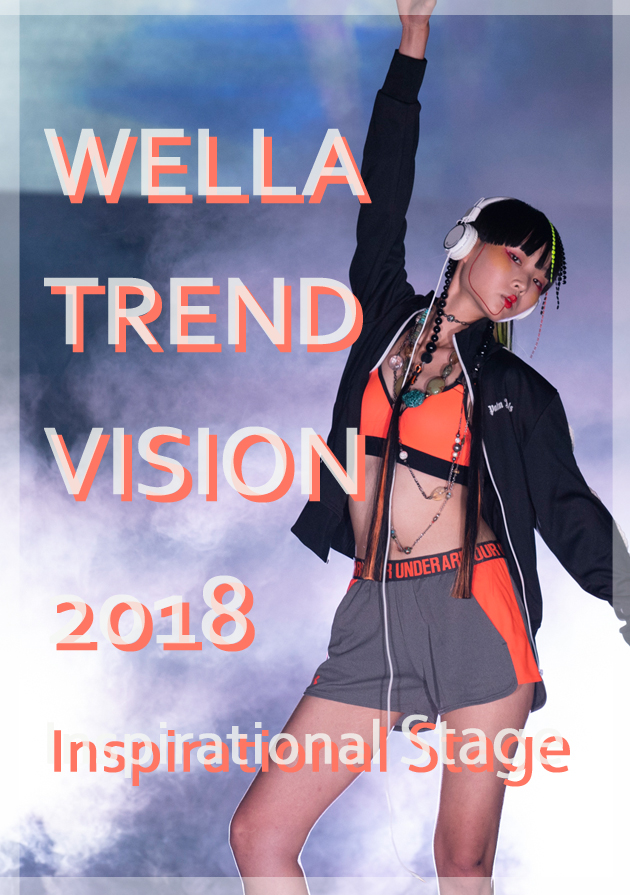 WELLA TREND VISION 2018 Inspirational stage